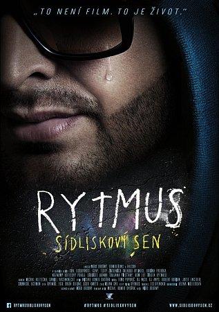 Rytmus zveřejnil oficiální plakát kfilmu RYTMUS sídliskový sen  spodtitulem 'TOTO NENÍ FILM. TOTO JE ŽIVOT'