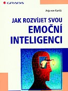 Jak rozvíjet svou emoční inteligenci