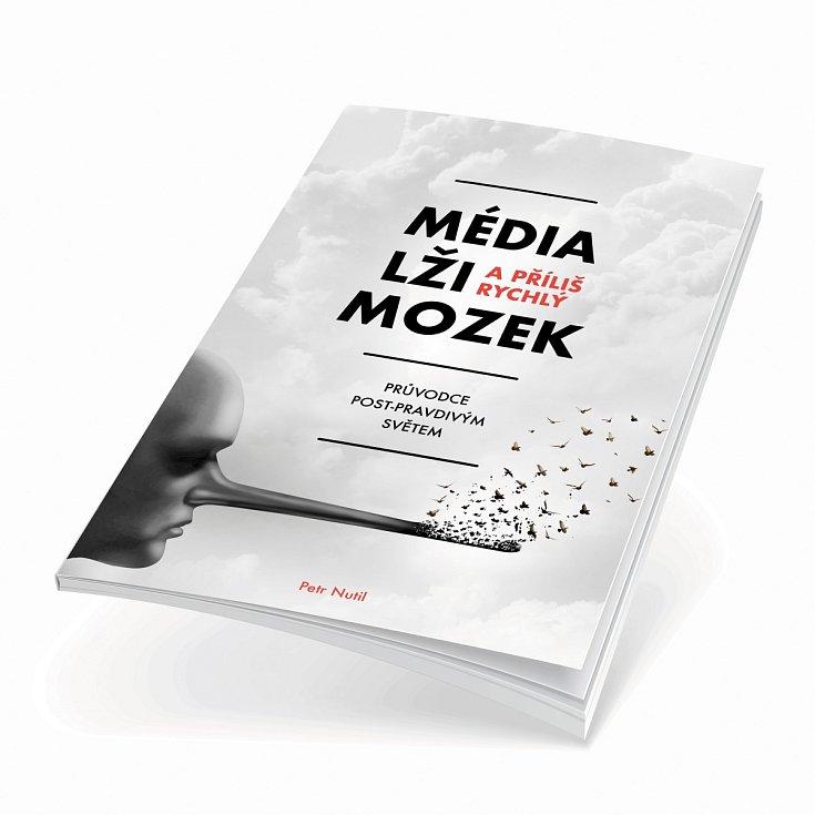 Kniha Média, lži a příliš rychlý mozek
