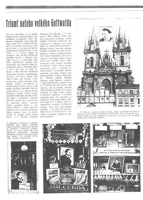 Prorocké vydání. V aprílovém čísle časopisu Světozor z roku 1937 se Kalandrovi podařilo dokonale postihnout podobu československých novin po roce 1948.