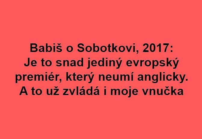 Připomenuta byla i slova Andreje Babiše, když vstupoval do politiky
