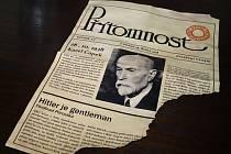 Městská část Praha 10 se na facebookovém profilu chlubí falešným článkem Ferdinanda Peroutky Hitler je gentleman nalezeným 29. června při novinářské prohlídce vily spisovatele Karla Čapka na Vinohradech. Pravost výtisku odmítli přítomní historici i prezid