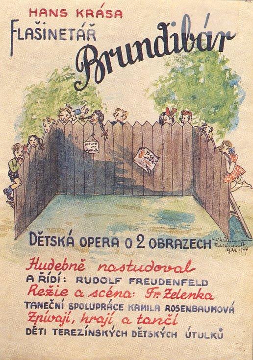 Plakát zvoucí na dětskou operu Brundibár, jež se stala legendou terezínského ghetta