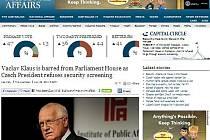 Prezident Václav Klaus se odmítl podrobit bezpečnostní prohlídce v australském parlamentu. S odvoláním na produkční pořadu, ve kterém měl Klaus účinkovat, o tom informoval server abc.net.au.