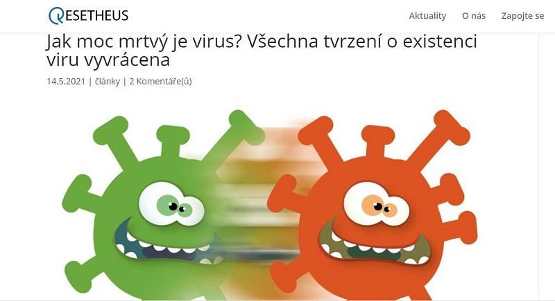 Portál Resetheus se snaží zpochybnit existenci viru, žádné vědecké argumenty ale nepřináší
