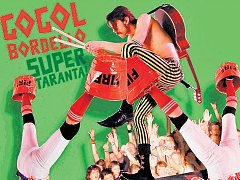 Gogol Bordello: Super Taranta!