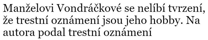 Jaroslava Pokorná Jermanová is new Vondráčková, popřípadě is new Martin Michal, psali vtipálci s odkazem na zálibu známé dvojice v souzení