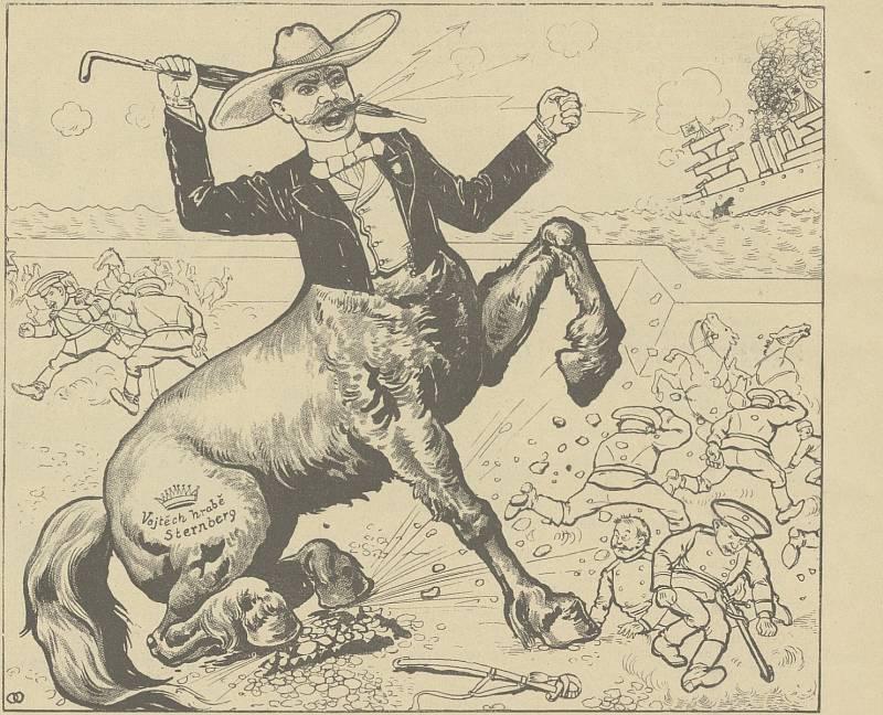 Karikatura - Vojtěch Sternberg měl za sebou před vstupem do politiky válečnou kariéru. Už jako říšský poslanec velikášsky burcoval například proti ruskému impériu během Rusko-japonské války a vyzýval k zapojení mocnářství do konfliktu