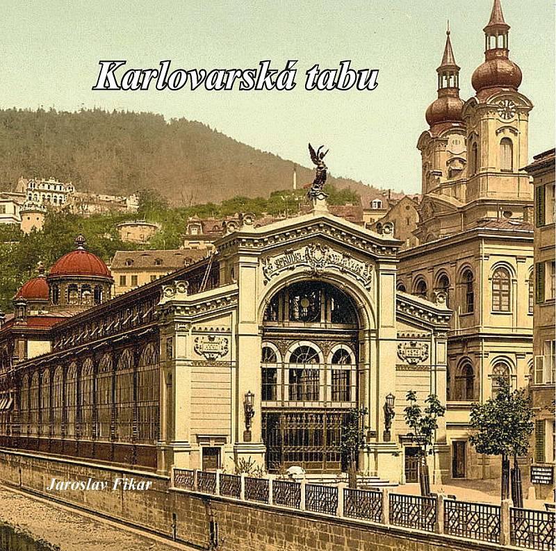 Kniha Karlovarská tabu autora Jaroslava Fikara čerpá z archivů KGB. Ty byly dlouhodobě badatelům zapovězené