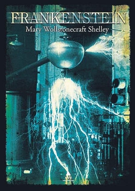 Kniha Mary Wollstonecraft Shelleyové FRANKENSTEIN