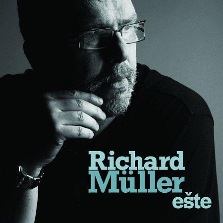 Richard Müller vydal nové CD snázvem Ešte