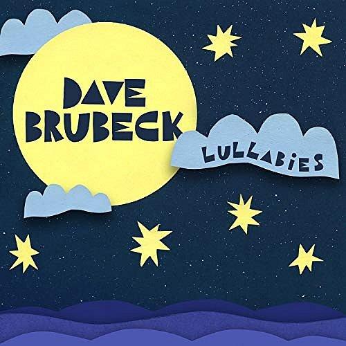 Lullabies jsou sbírkou melodií, které Dave Brubeck hrával svým vnoučatům před usnutím. Deska vznikla v roce 2010, obsahuje pět původních skladeb a devět převzatých.