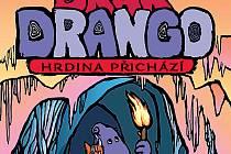 dětská kniha Drak Drango - Hrdina přichází