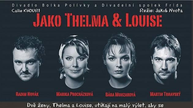 Brněnský divadelní spolek Frída uvede v Jablonci svou verzi s názvem Jako Thelma a Louise.