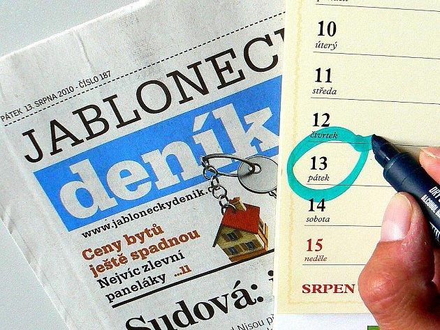 Pátek 13. A tentokrát jen jednou v roce, v srpnu.