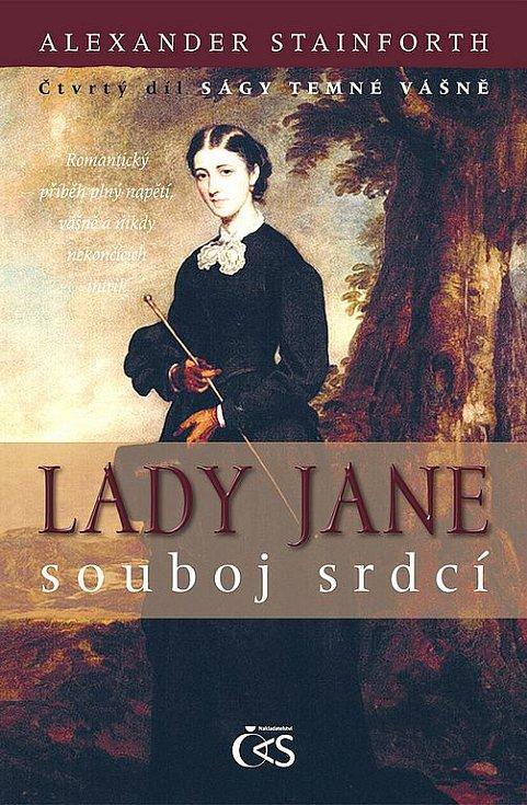 Alexander Stainforth -  Lady Jane - souboj srdcí