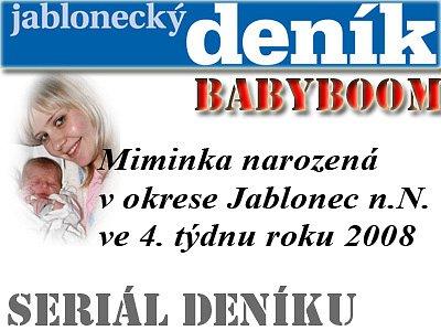 Miminka z okresu Jablonec nad Nisou narozená ve čtvrtém týdnu roku 2008.