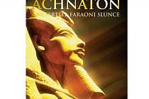Achnaton a Nefertiti, faraoni Slunce: Duchovní cesta ve starověkém Egyptě a vláda Světla. Kniha Miloše Matuly.