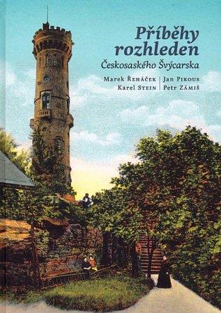 Kniha: Příběhy rozhleden Českosaského Švýcarska