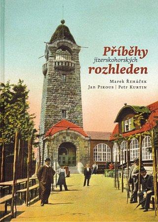 Kniha: Příběhy jizerskohorských rozhleden
