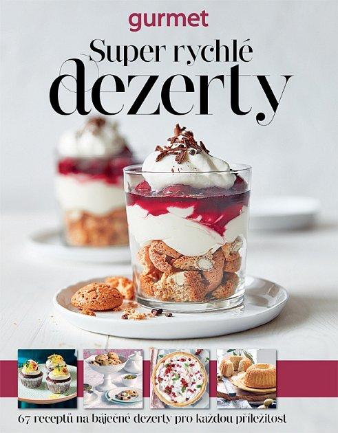 speciál Gurmet Super rychlé dezerty