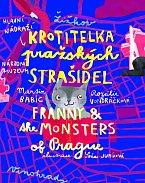 Kniha pro děti Krotitelka pražských strašidel, www.frantiska.shop.cz, cena 489 Kč.