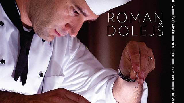 Kniha Romana Dolejše Svět na pánvi aneb Cesta k šéfkuchařské čepici