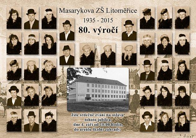 NA OSLAVU 80.VÝROČÍ od založení Masarykovy základní školy Litoměřice, která se uskuteční 4.září 2015vareálu školní zahrady, zve současný pedagogický sbor.