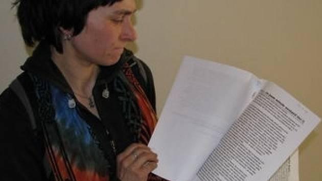 DOPISY. Kateřina Horáčková (na snímku) považuje informace z anonymních dopisů za pomluvy. Celou záležitost hodlá občanské sdružení MRKEV předat policii.