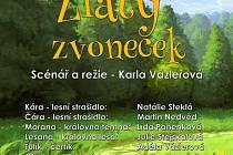 Pohádku Zlatý zvoneček uvidí děti v Litoměřicích.