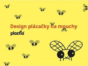 Vymyslete designovou plácačku!