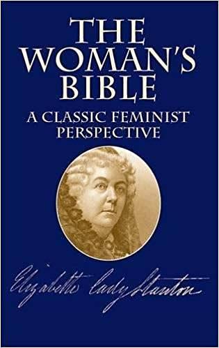 Vzorem se teoložkám stala 120 let stará Ženská Bible americké sufražetkyElizabeth Cady Stantonové