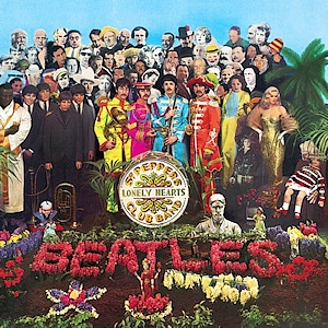 The Beatles – Sgt. Pepper'sLonely Hearts Club Band