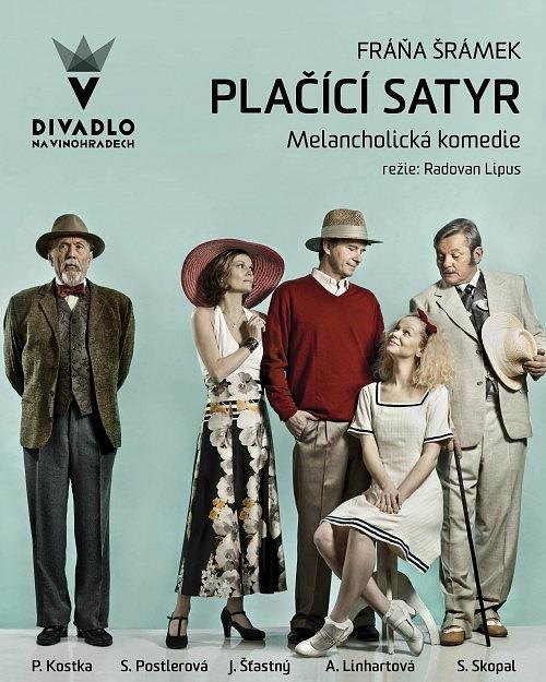 Pražské Divadlo na Vinohradech loni uvedlo premiéru inscenace Šrámkovy hry Plačící satyr zroku 1923