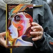 Po 120 letech vychází nová Ženská Bible. Vydávají ji teoložky z Ženevy