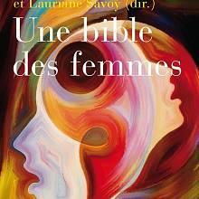Ženská Bible kolektivu autorek pod vedením Lauriane Savoyové a Elisabeth Parmentierové