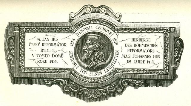 Pamětní deska na domě vKostnici, kde se roku 1414ubytoval Mistr Jan Hus.