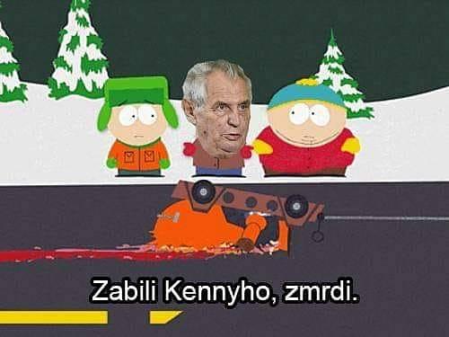 Miloš Zeman by se neztratil ani v drsném světě městečka South Park