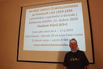 O cestě kolem našich hranic podle let 1918 - 1939 v lounské knohovně vyprávěl Vladimír Petrů.