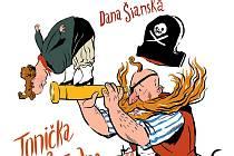 Tonička a pirát Jedno Oko, nová knížka lounské autorky