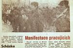 Tehdejší noviny informovaly o setkáních zastánců režimu a KSČ
