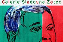 Plakát, zvoucí na unikátní výstavu do žatecké Galerie Sladovna