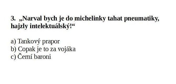 Nejlepší hlášky z českých filmů.