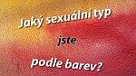 Co prozradí o Vaší sexualitě oblíbená barva?