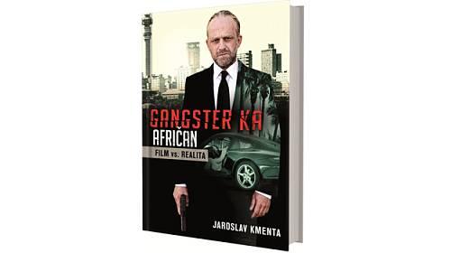 Vyhrajte jednu z deseti knih Gangster Ka: Afričan Film vs. Realita