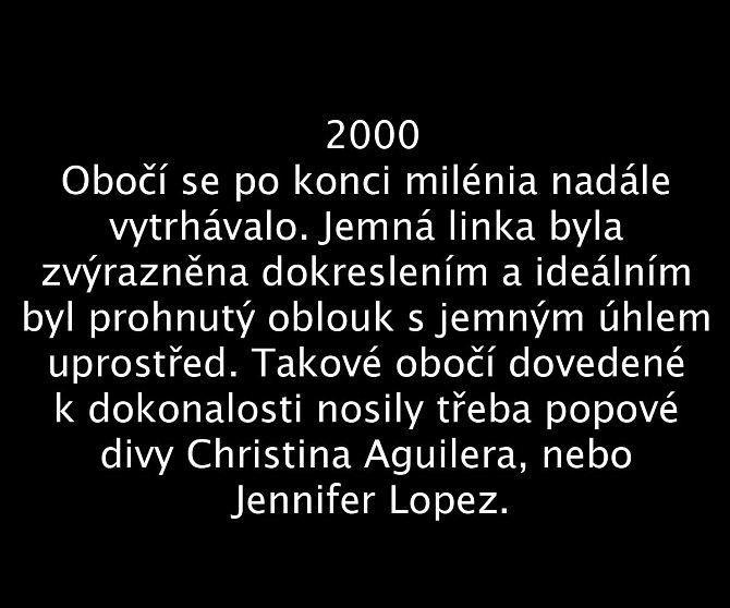 Jak se vyvíjel vzhled obočí v průběhu 100 let? 2000
