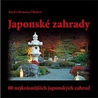 Kniha Japonské zahrady – 80 nejkrásnějších zahrad
