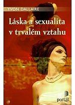 Kniha: Láska a sexualita v trvalém vztahu, nakladatelství Portál