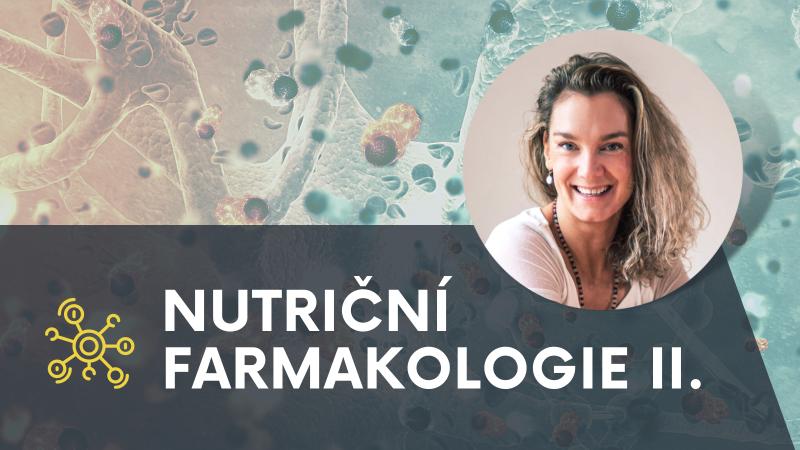 Nutriční farmakologie 2. díl