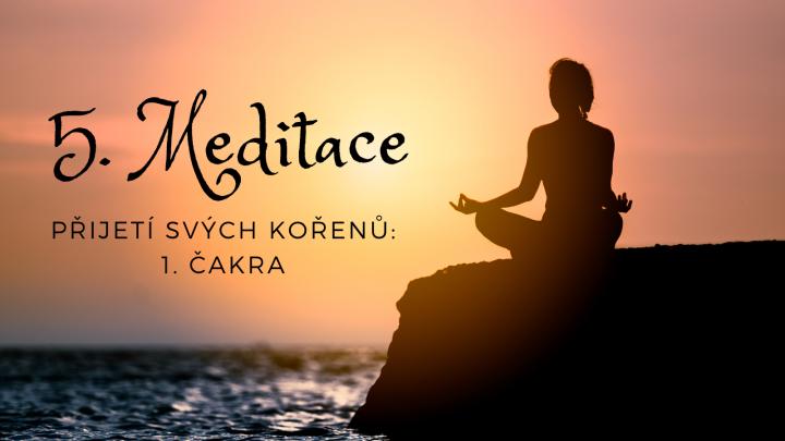 Meditace na první čakru